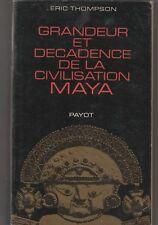 Grandeur et décadence de la civilisation maya.THOMPSON (Eric).