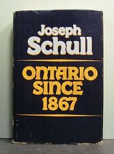 Ontario Since 1867  ....... to 1961