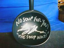 Seinfeld Soup Nazi Soup Ladle personally signed to you