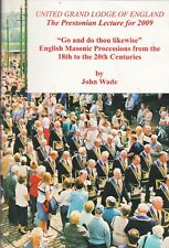 YB524. Wade - English Masonic Processions Prestonian 2009
