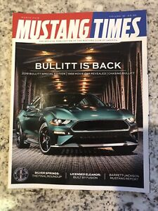 MINT NEW 2019-2020 FORD MUSTANG BULLITT MCA MUSTANG TIMES, MARCH  2018 ISSUE