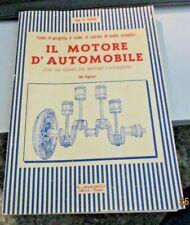 IL MOTORE D'AUTOMOBILE di A. NANNI - ED. LAVAGNOLO anni '50