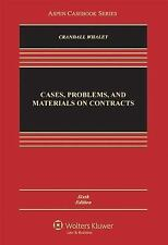 Cases, Problems, and Materials on Contracts by Douglas J. Whaley and Thomas D. C