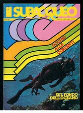 IL SUBACQUEO RIVISTA NUM. 69 ANNO VII FEBBRAIO 1979 EDIZ. LA CUBA SUBACQUEA