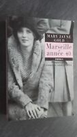 Mary Jayne Gold Marseille Annee 80 Texto Traducido Al A. Seelow Phebus 2001 Be