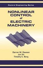Automation and Control Engineering Ser.: Nonlinear Control of Electric...