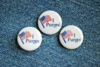 "I Purged The Purge Movie Buttons Pins Badge 1"" pinback Horror scary vote button"