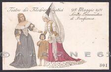 TEATRO FILODRAMMATICI - MILANO 28 MAGGIO 1901 Cartolina NUMERATA x BENEFICENZA