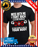 Dog Mess With Me I Fight Back .. - My And They'll Hanes Tagless Tee T-Shirt