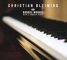 CHRISTIAN BLEIMING - BOOGIE-WOOGIE WITH A TOUCH OF BLUES  CD NEW+