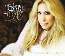 NEW  Woman's Touch BY Jenna Torres  AUDIO CD MUSIC JENNATORRES 2014 SOUTHERN SKY