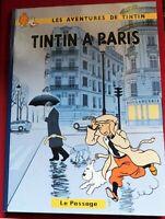 PASTICHE. TINTIN A PARIS. Album cartonné Hors Commerce 48 pages couleurs.