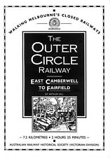 Walking Melbourne's Closed Railways: Outer Circle - East Camberwell to Fairfield