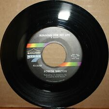 ROSCOE SHELTON Heartbreak **RUNNING FOR MY LIFE** Northern 45 SOUND STAGE 7 2587