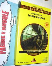druett - TOMBA D'ACQUA  classici giallo 1109 INEDITO