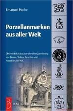 Fachbuch Porzellanmarken aus aller Welt Emanuel Poche sehr günstig OVP 18. Aufl.