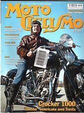 3 2006 - MOTOCICLISMO D'EPOCA - CROCKER 1000 - GILERA 150 SPORT - H D XR 1000