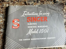 Introduction for using the Singer electric sewing machine model 15-91 manual,