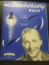 The Anniversary Waltz Al Dublin As Performed By Bing Crosby Sheet Music 1941
