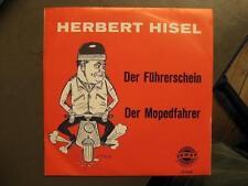 """HERBERT HISEL """"DER FÜHRERSCHEIN"""" - 7"""" SINGLE"""