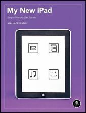 My New iPad : A User's Guide by Wallace Wang