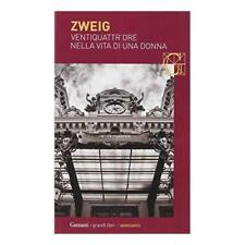 9788811810698 Ventiquattr'ore nella vita di una donna - Stefan Zweig,B. Burgio A