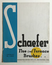 Vintage Schaefer Flue & Furnace Brushes Catalog No. 113816, Milwaukee Wis. 1938