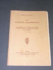 Esotérisme Mazdéisme C. Bungé Hanish la science mazdéenne 1935