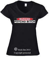 Warning Psycho Bitch mean V-neck Round Neck shirts women Custom Funny Australian