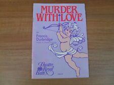 PHILIP MADOC - Theatre Royal Bath MURDER WITH LOVE theatre programme