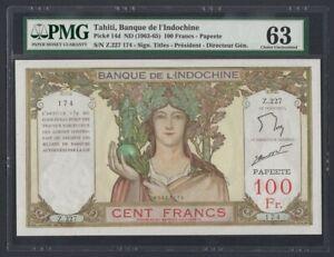 Tahiti Indochina 100 Francs-Papeete 1963-1965 UNC (Pick 14d) PMG-63 (Z.227-174)