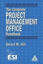The Complete Project Management Office Handbook (ESI International Project Manag
