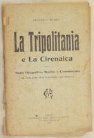 FEDERICO MUSSO LA TRIPOLITANIA E LA CIRENAICA LIBIA COLONIZZAZIONE ITALIANA