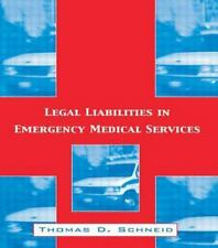 Legal Liabilities in Emergency Medical Services-ExLibrary