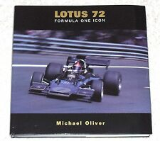 LOTUS 72 FORMULA ONE ICON by Michael Oliver * NICE * 2003 First Edition with DJ