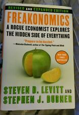 Freakonomics: A Rogue Economist Explores the Hidden Side of Everything by Steven