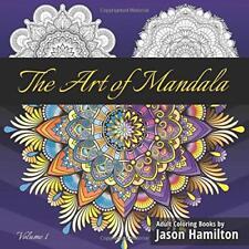 The Art of Mandala: Adult Coloring Book Featuring Beautiful Mandalas Designed to