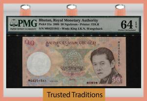 TT PK 31a 2008 BHUTAN ROYAL MONETARY AUTHORITY 50 NGULTRUM PMG 64 EPQ CHOICE!