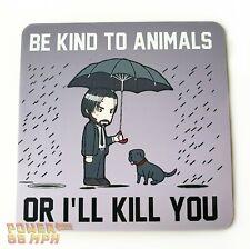 "John Wick Metal Fridge Magnet ""Be Kind To Animals, Or I'll Kill You"" Keanu Reeve"