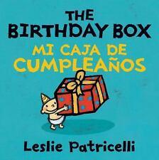 Leslie Patricelli Board Bks.: The Birthday Box Mi Caja de Cumpleaños by...