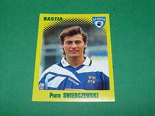 N°28 SWIERCZEWSKI SC BASTIA SCB FURIANI PANINI FOOT 98 FOOTBALL 1997-1998