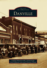 Danville [Images of America] [KY] [Arcadia Publishing]