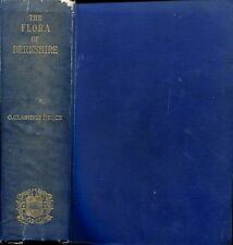 Druce, George Claridge THE FLORA OF BERKSHIRE BEING A TOPOGRAPHICAL AND HISTORIC