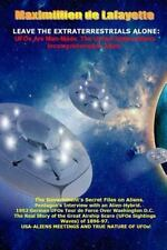 Leave the Extraterrestrials Alone: UFOs Are Man-Made. the United States-Aliens I