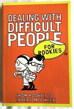Dealing with Difficult People (Rookies Guide) Paperback. Like New