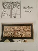BROTHER'S KEEPER CROSS STITCH CHART PLUM STREET SAMPLERS