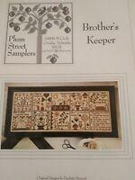 BROTHER'S KEEPER CROSS STITCH CHART PLUM STREET SAMPLERS