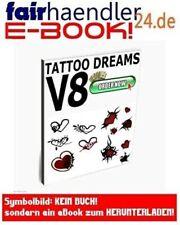 TATTOO DREAMS V8 Herzen Herzsymbole Vorlagen Tattoos Ebook TÄTOWIERUNG E-LIZENZ