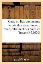 Carte Ou Liste Contenante le Prix de Chacun Marcq, Once, Estrelin et des...