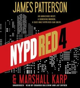 NYPD Red 4 by Marshall Karp and James Patterson (2016, Compact Disc, Unabridged